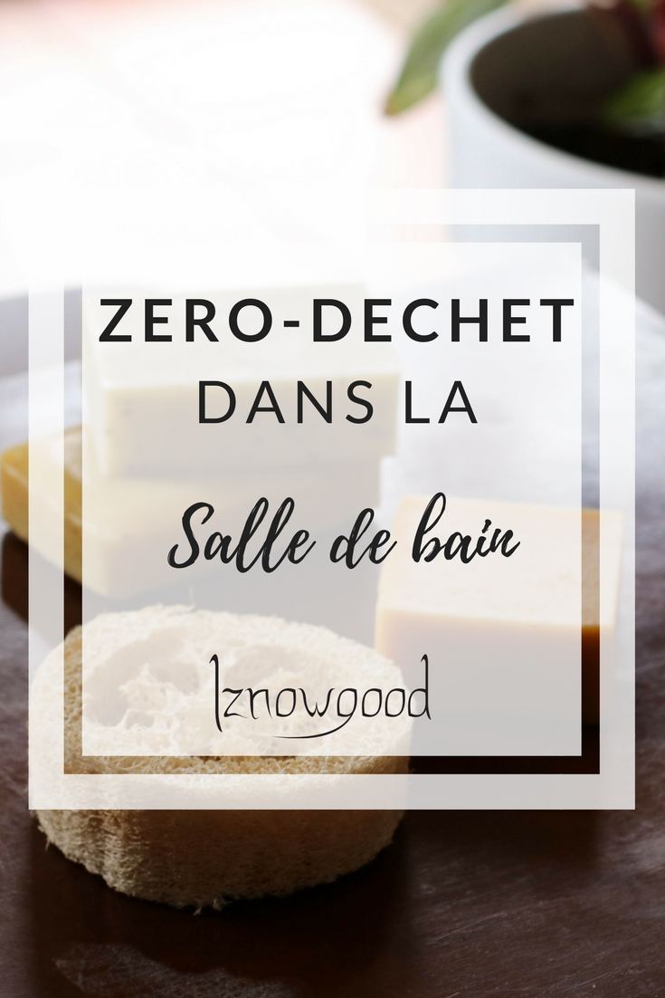 Zero Dechet Salle De Bain Iznowgood