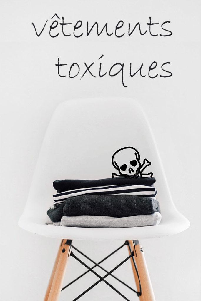 vêtements toxiques